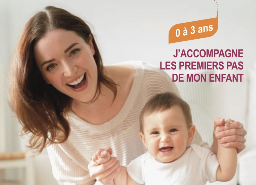 J'ACCOMPAGNE LES PREMIERS PAS DE MON ENFANT